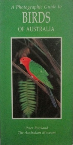 Front cover of Photographic Guide to Birds of Australia Book by Peter Rowland