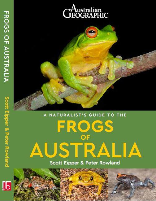 Front Cover of Naturalist's Guide to the Frogs of Australia Book by Scott Eipper & Peter Rowland