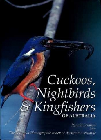 Front cover of Cuckoos, Nightbirds & Kingfishers Book with contributions by Peter Rowland