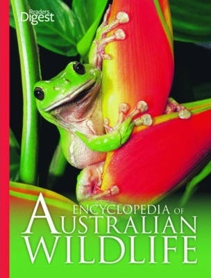 Front cover of Reader's Digest Encyclopedia of Australian Wildlife Book 2nd Ed. with contributions by Peter Rowland