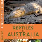 Front cover of Naturalist's Guide to the Reptiles of Australia Book by Peter Rowland & Chris Farrell